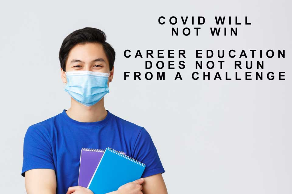 Career Education COVID